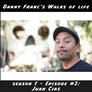 Season 1, Episode 2 - Juan Cias