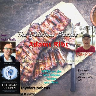 The Delicious Recipe Prepared The-Del serves up -Adams Ribs with guest Paul Anthony Wallis