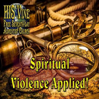 03 Spiritual Violence Applied