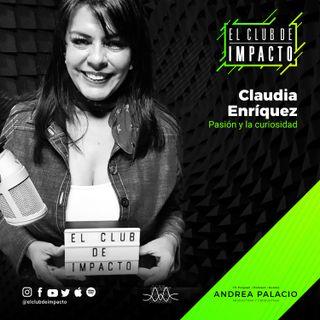 Sin miedo al qué dirán | Claudia Enríquez | E2T1