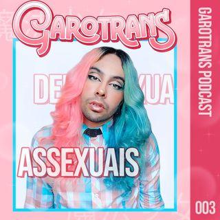 3| Assexualidade e relembrando BBB20