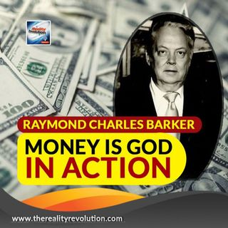 Raymond Charles Barker Money Is God In Action