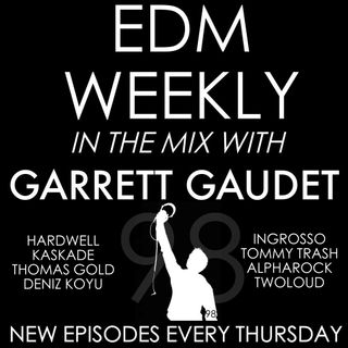 EDM Weekly Episode 98