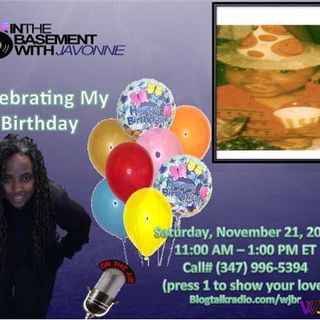 It's My Birthday Weekend In The Basement with JaVonne