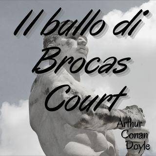 Il bullo di Brocas Court - Arthur Conan Doyle