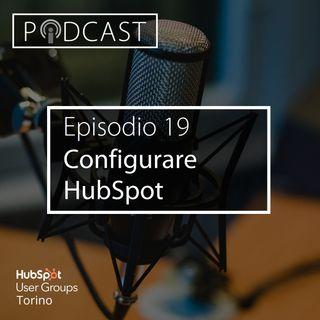 Pillole di Inbound #19 - Come configurare HubSpot