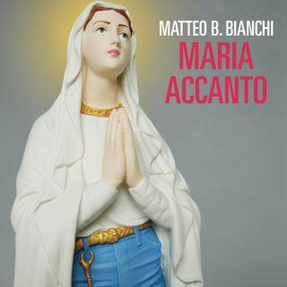 "Matteo B. Bianchi ""Maria accanto"""