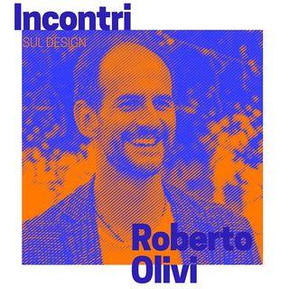 Incontri sul Design - Roberto Olivi