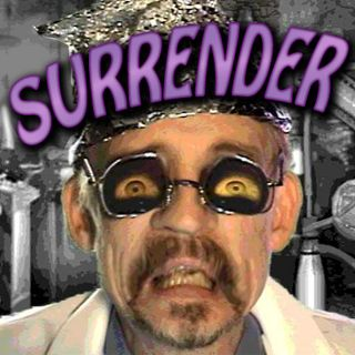 "Doctor I. M. Paranoid ""Surrender"""