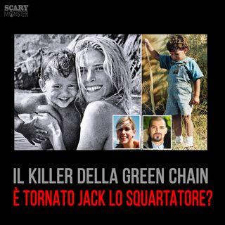 Il killer della Green Chain