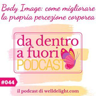 Body Image: come migliorare la propria percezione corporea