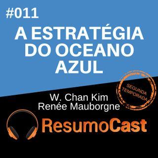 T2#011 A estratégia do oceano azul | W. Chan Kim e Renée Mauborgne