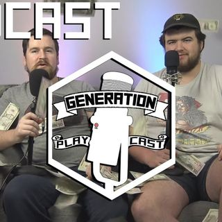 Generation Playcast #13: Everything Works FINE as Always
