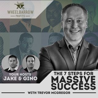 WBP - The 7 Steps For Massive Success with Trevor McGregor