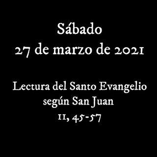 Pincha para escuchar el #evangelio del sábado 27 marzo de 2021