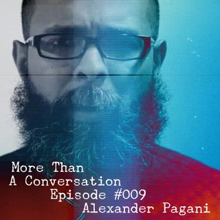 #009 Alexander Pagani, Best-Selling Author, Deliverance Minister, Pastor of Amazing Church