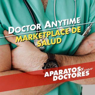 Doctor Anytime, un marketplace de salud