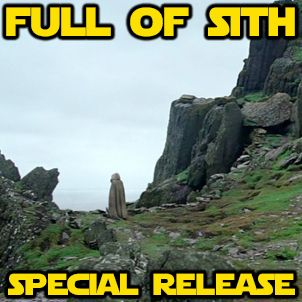 Special Release: Full of Sith in Ireland
