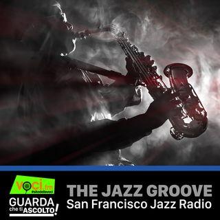 Clicca PLAY per GUARDA CHE TI ASCOLTO- THE JAZZ GROOVE