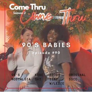 90's Babies  #90