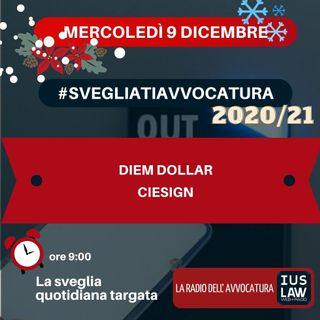 DIEM DOLLAR – CIESIGN – #SVEGLIATIAVVOCATURA
