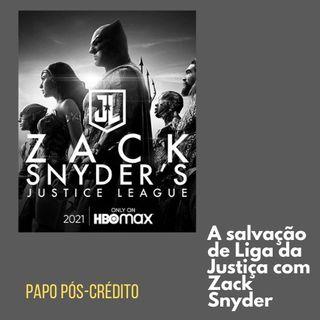 A salvação de Liga da Justiça com Zack Snyder