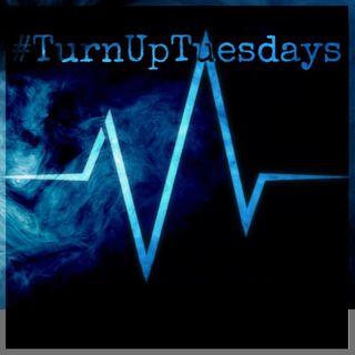 #TurnUpTuesday Episode 6