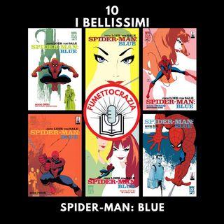 10 - I Bellissimi - Spider-Man : Blue