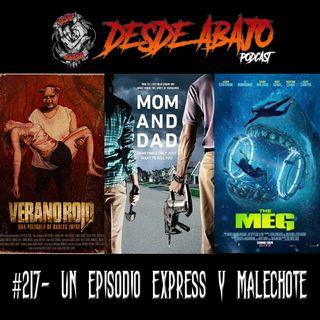 D.A. 217- Un Episodio Express Y Malechote.