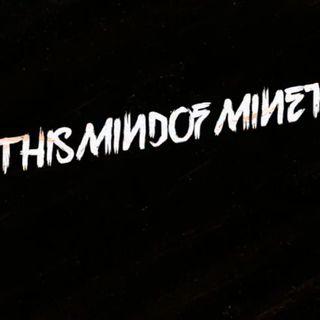 Thismindofmine podcasts #1
