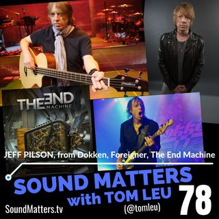 078: Jeff Pilson from Foreigner, Dokken, & The End Machine