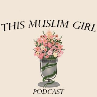 Q&A w/ This Muslim Girl Podcast