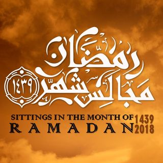 Class #9: Sittings In The Month of Ramadan