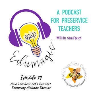 New Teachers Let's Connect featuring Melinda Thomas E74