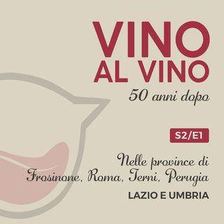 S2 E1 | Nelle province di Frosinone, Roma, Terni, Perugia. Lazio e Umbria