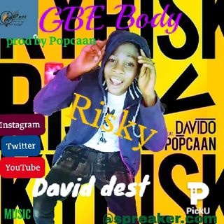 David_dest_gbe_body Risky.mp3