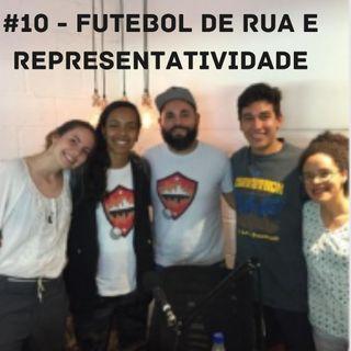 OCA#10 - Futebol de rua e representatividade, com Vandrigo Magalhães