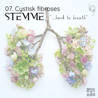 "Cystisk fibroses stemme - ""...hard to breathe"""