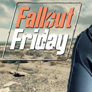 Fallout Friday - EP #1 - Pilot