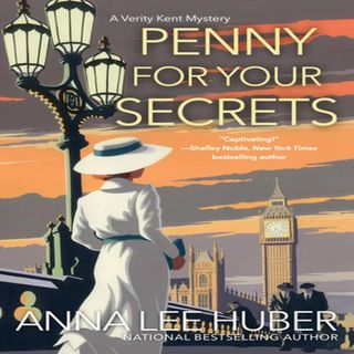 Anna Lee Huber - PENNY FOR YOUR SECRETS