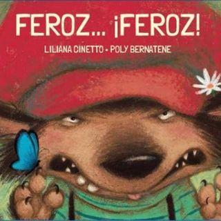 Feroz, Feroz, Cuento infantil para niños y niñas