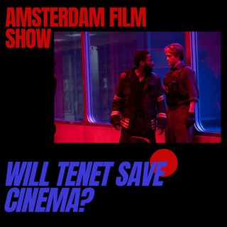 Will Tenet Save Cinema? | Sept 2020