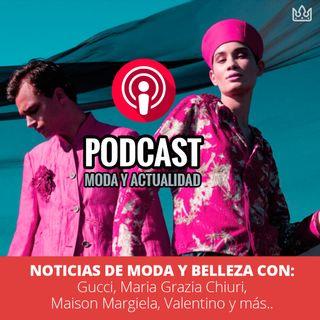 Noticias de Moda y Belleza con: Gucci, Maria Grazia Chiuri, Maison Margiela, Valentino, y más...