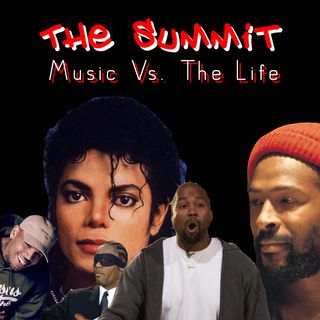 Episode 6 - Music vs The Life
