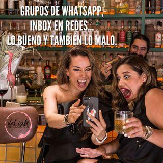 Grupos de WhatsApp... lo bueno y también lo malo.
