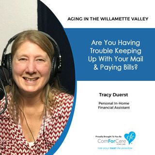 6/25/19: Tracy Duerst, personal financial assistant | Are you having trouble keeping up with your mail and paying bills?