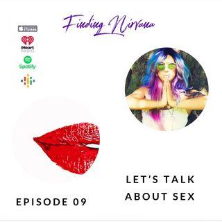 Episode 08- Let's talk about sex