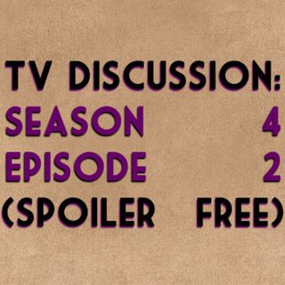 TV Discussion: Game of Thrones S04E02 (spoiler free)