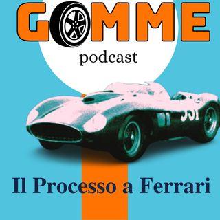 GOMME Ep.2 Il Processo a Enzo Ferrari