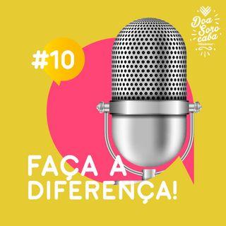 Faça a Diferença! #10 Entrevista com Felipe Micheletti e AMAS